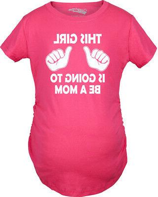 Maternity Going Mom T-Shirt Funny Tee For
