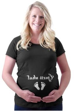 Maternity Clothes Guess What Funny Mom Pregnant Sarcastic Gy